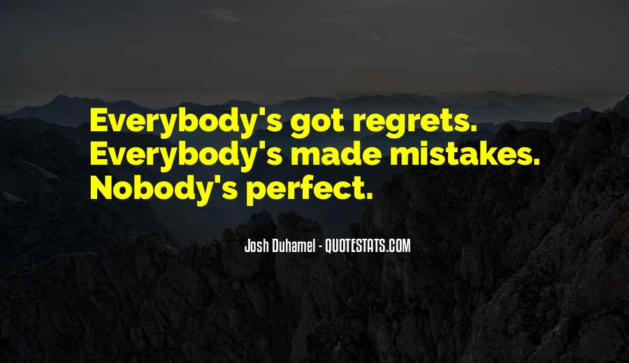Quotes About Mistakes But No Regrets #630443