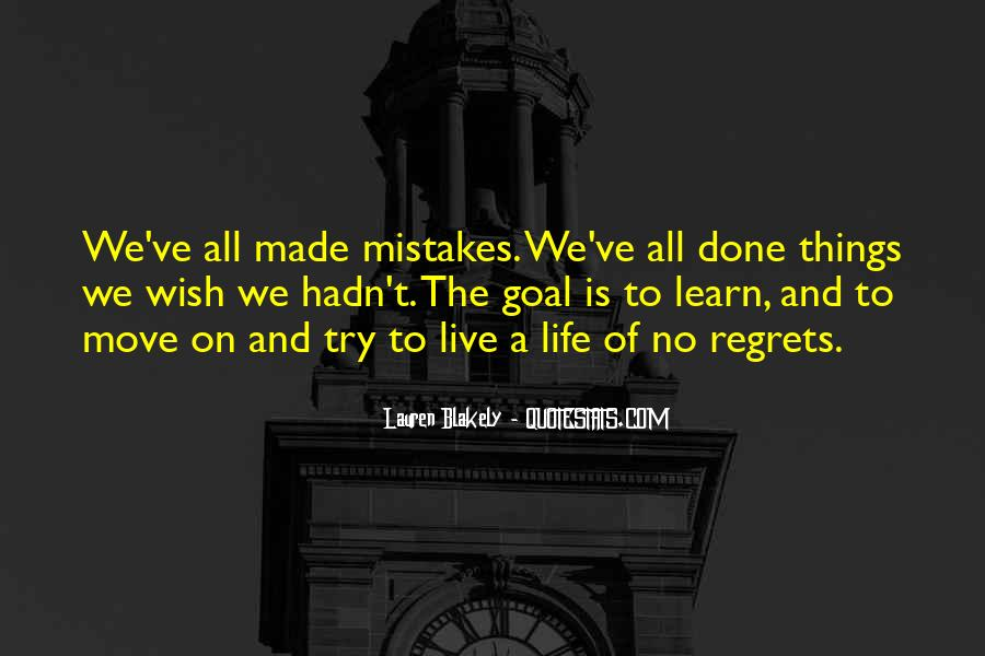 Quotes About Mistakes But No Regrets #637267
