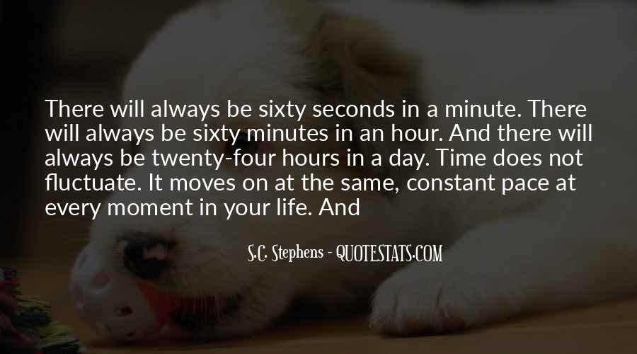 Quotes About Seconds In A Day #1145113