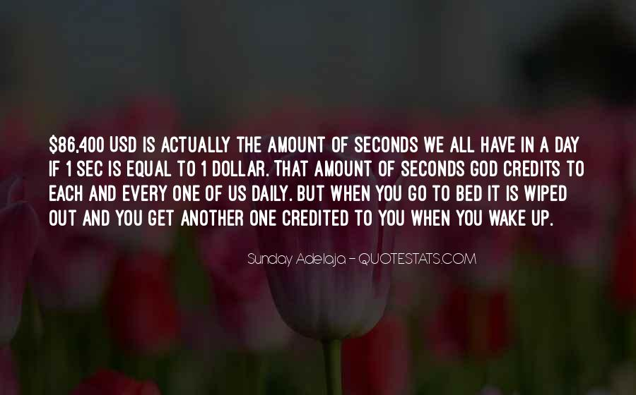 Quotes About Seconds In A Day #1334279