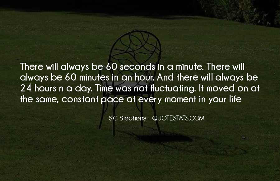 Quotes About Seconds In A Day #317813
