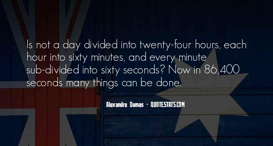 Quotes About Seconds In A Day #379551