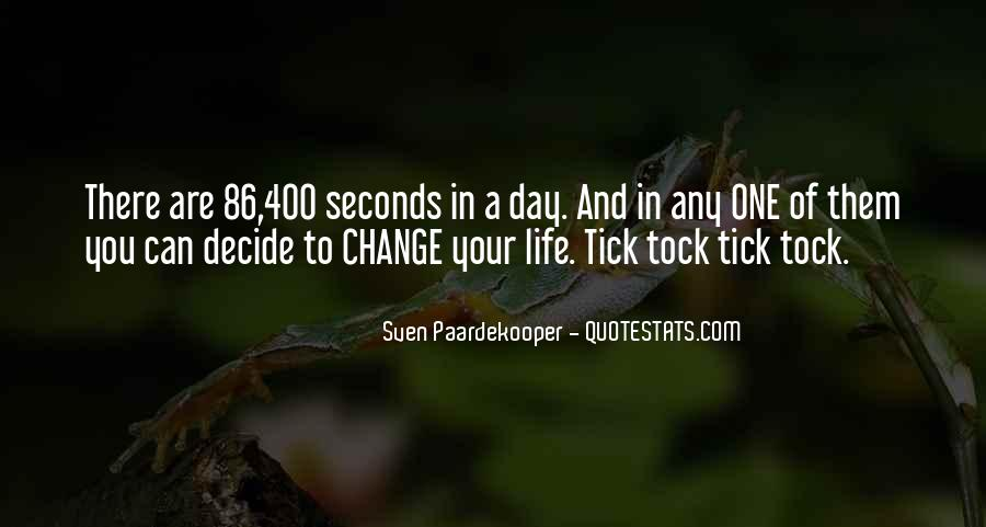 Quotes About Seconds In A Day #446301