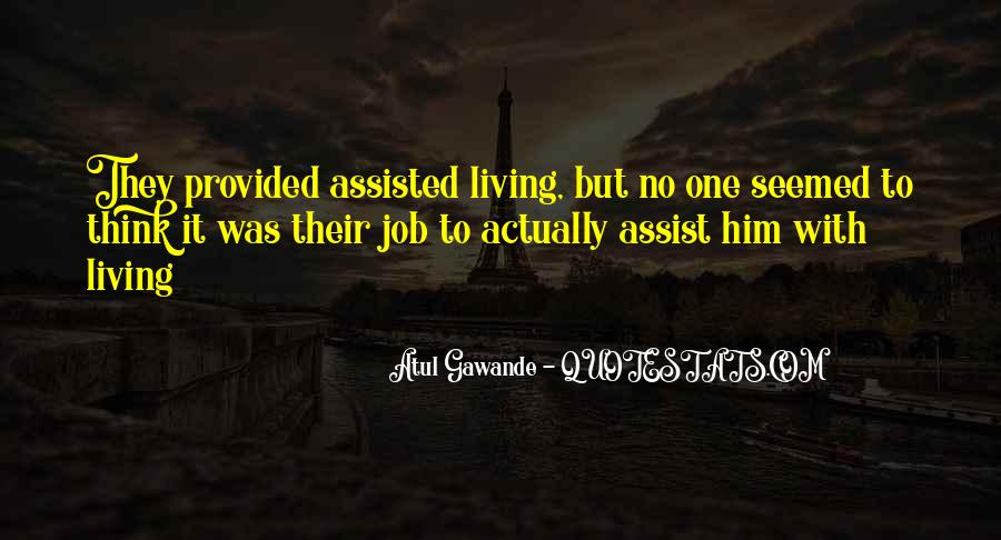Quotes About Assisted Living #487756