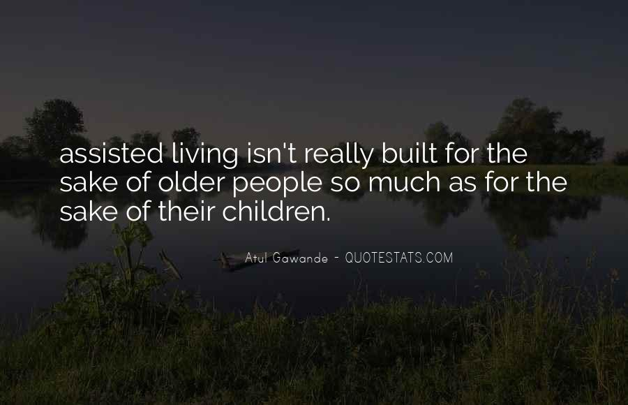 Quotes About Assisted Living #825629