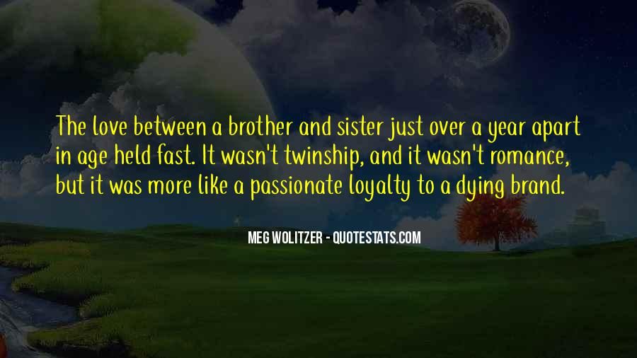 Quotes About Relationships Between Brother And Sister #535988