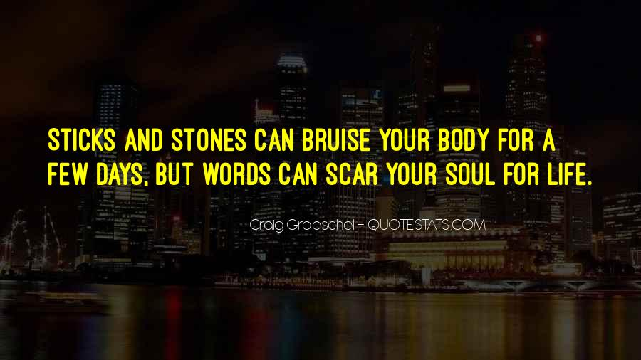 Quotes About Sticks And Stones #1687195