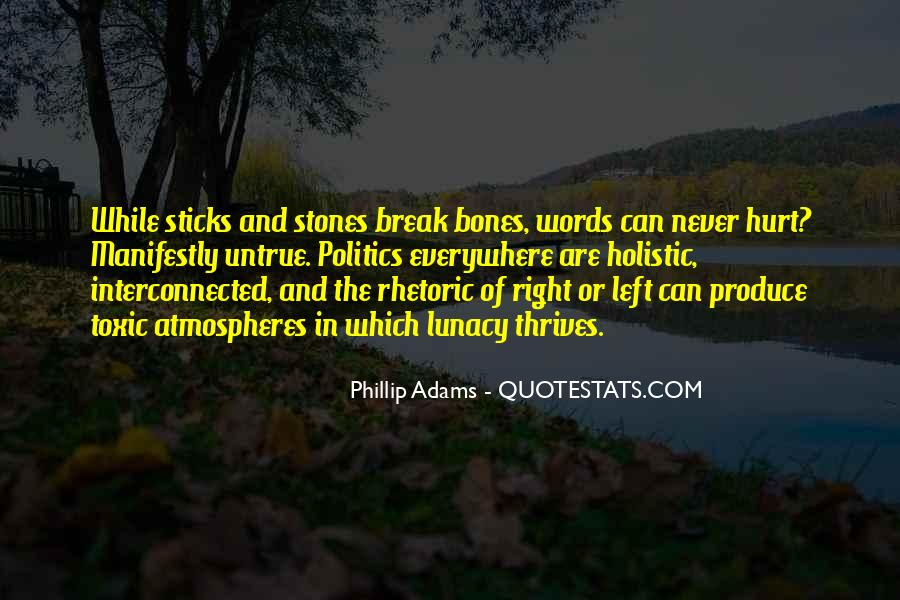 Quotes About Sticks And Stones #171257