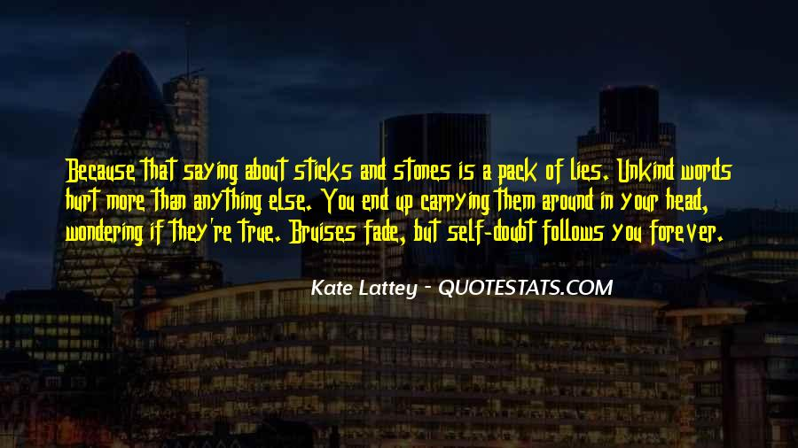 Quotes About Sticks And Stones #192847