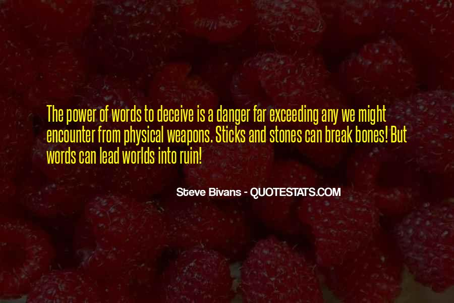 Quotes About Sticks And Stones #216641