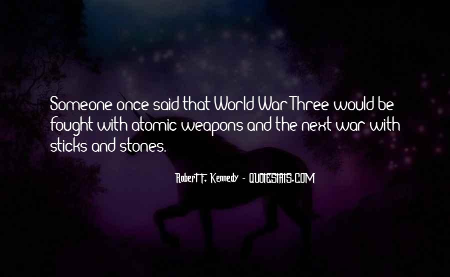 Quotes About Sticks And Stones #56986