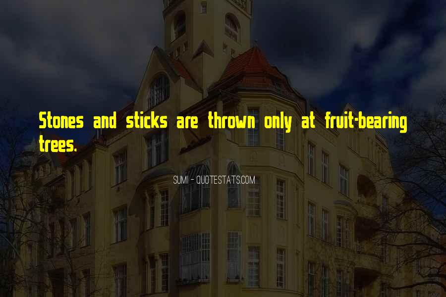 Quotes About Sticks And Stones #878175