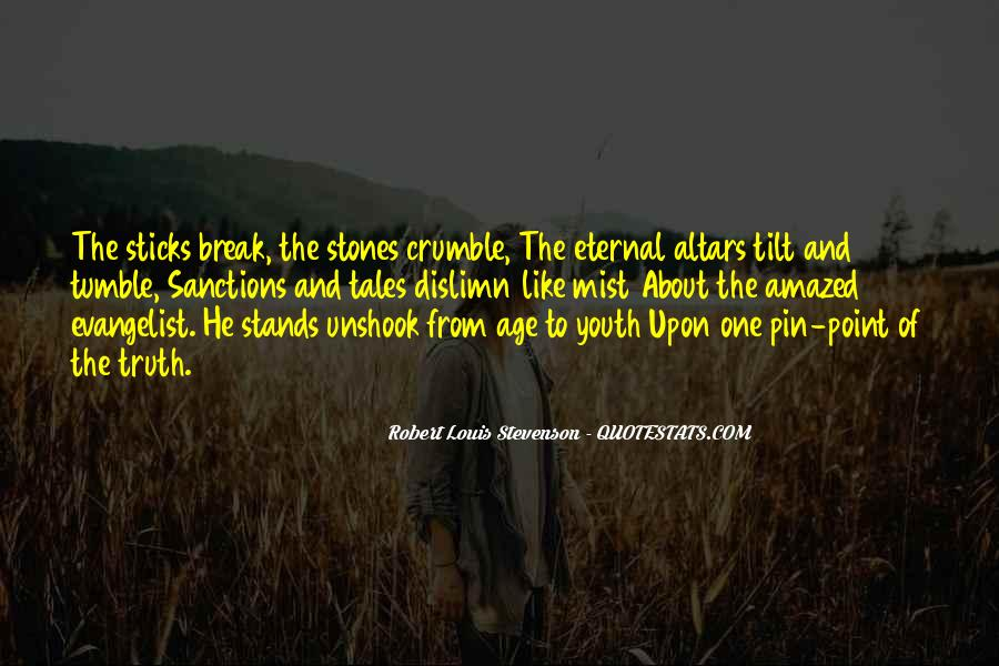 Quotes About Sticks And Stones #891635