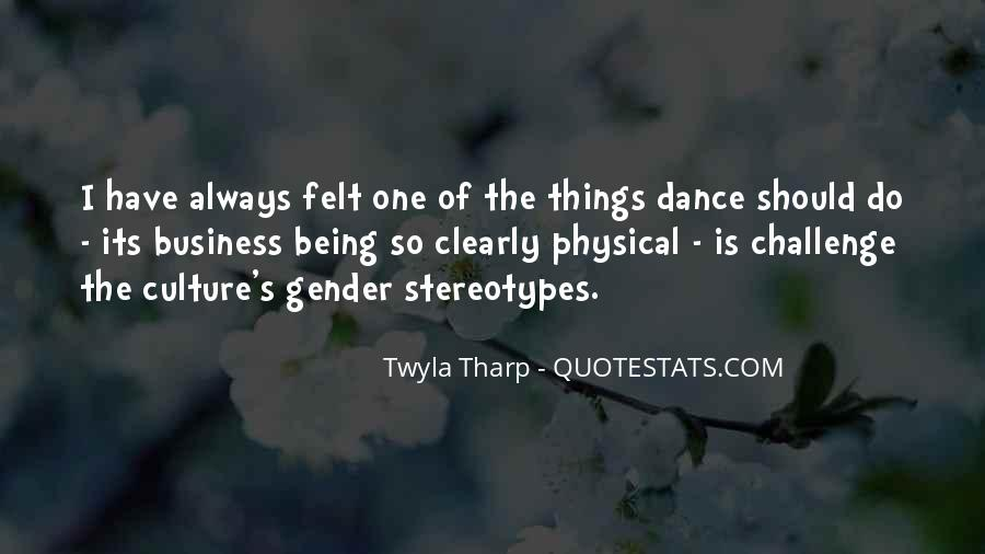 Quotes About Dance And Culture #1251236