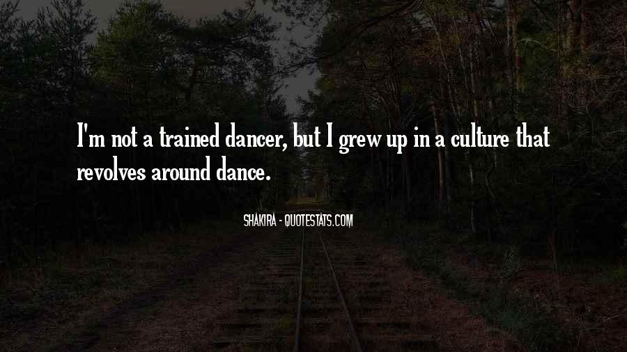 Quotes About Dance And Culture #755394