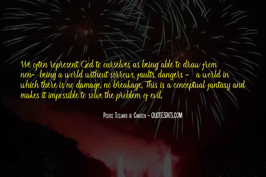 Quotes About Problem Of Evil #1357380