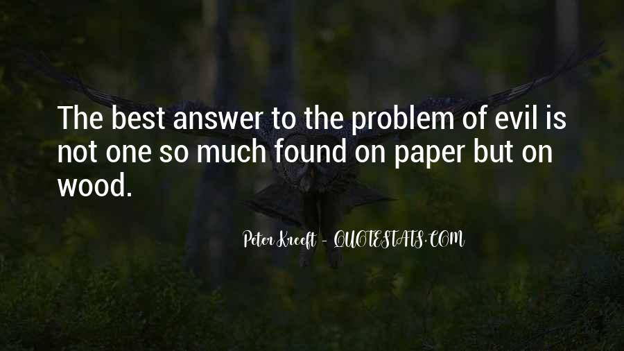 Quotes About Problem Of Evil #242791