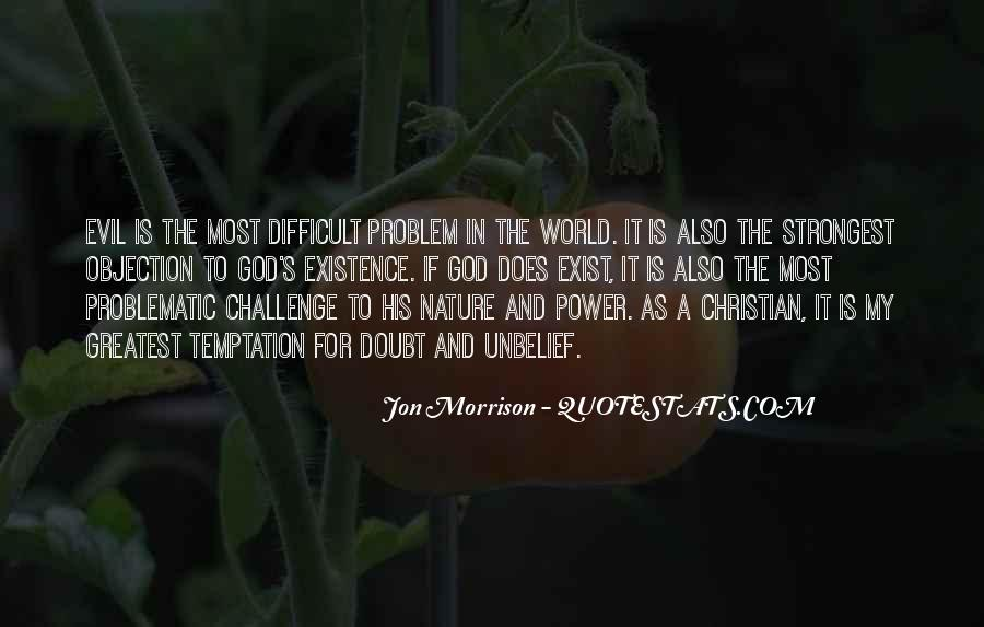 Quotes About Problem Of Evil #255625