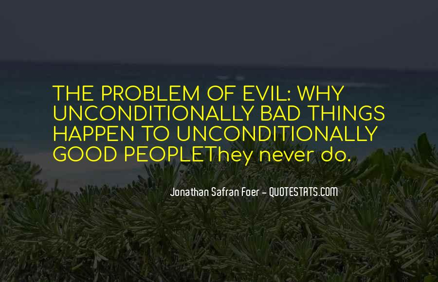 Quotes About Problem Of Evil #558914