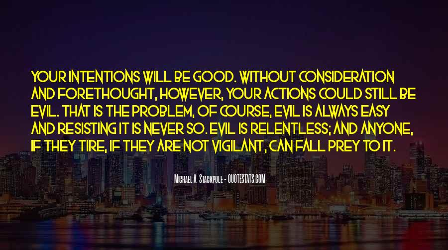 Quotes About Problem Of Evil #782134