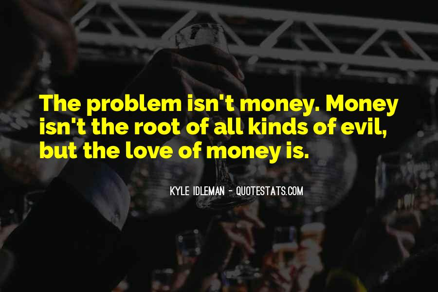Quotes About Problem Of Evil #938314