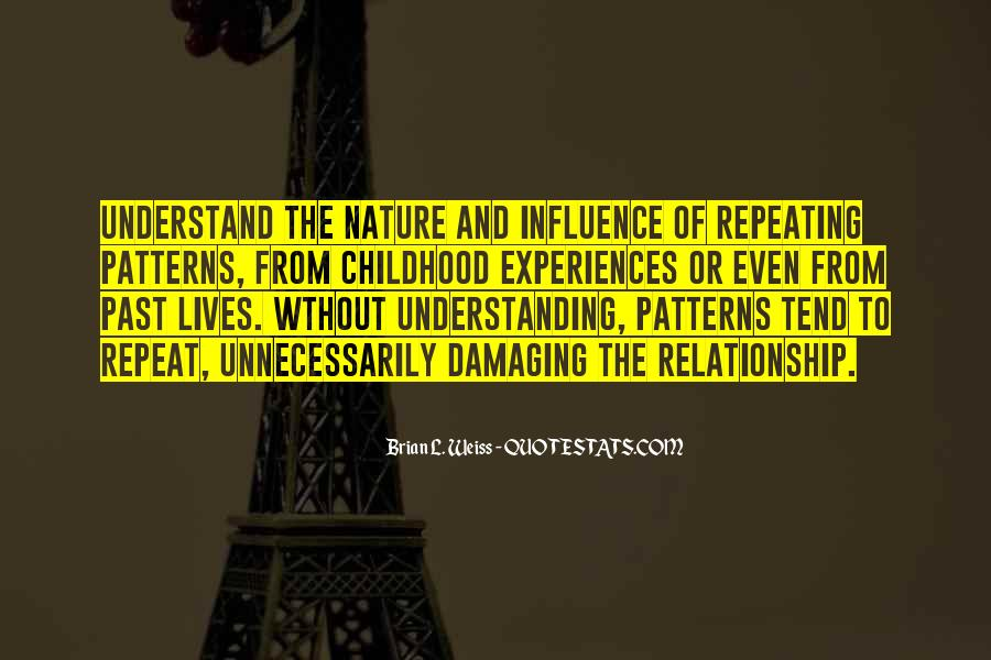 Quotes About Relationships And Nature #679215