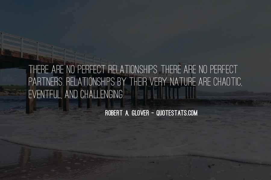 Quotes About Relationships And Nature #917822