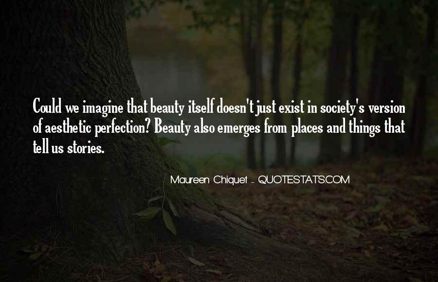 Quotes About Perfection And Beauty #1236353