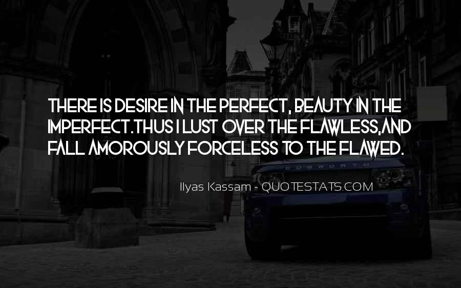 Quotes About Perfection And Beauty #31771