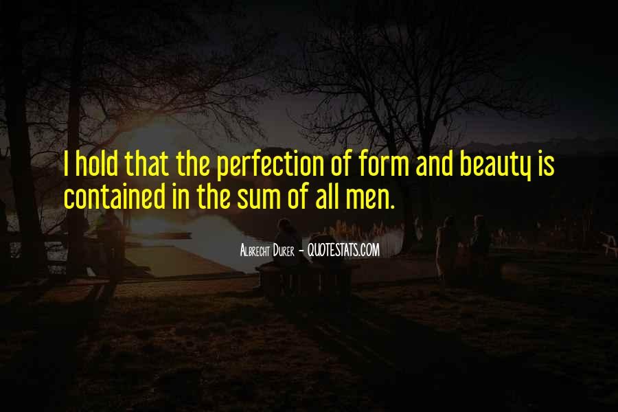 Quotes About Perfection And Beauty #518426