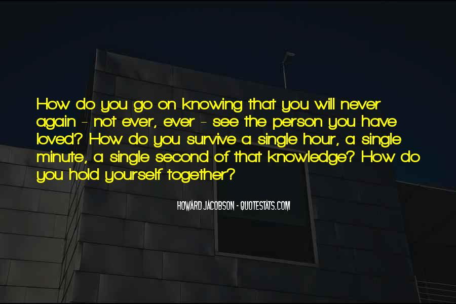 Quotes About Knowing The Person You Love #1218485