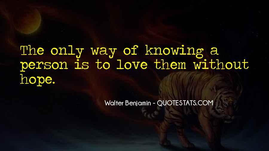 Quotes About Knowing The Person You Love #1479843