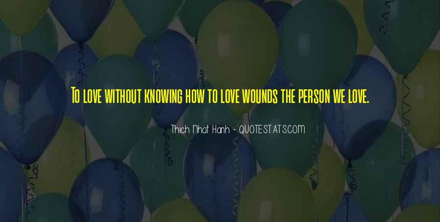 Quotes About Knowing The Person You Love #1562839