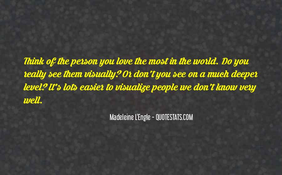 Quotes About Knowing The Person You Love #364381