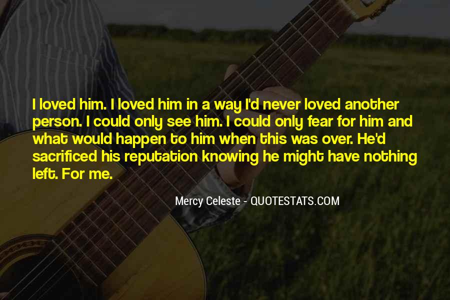 Quotes About Knowing The Person You Love #379875