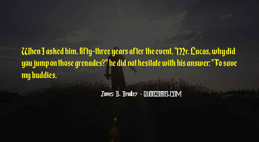 Quotes About Grenades #1298417
