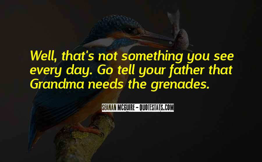 Quotes About Grenades #1326907