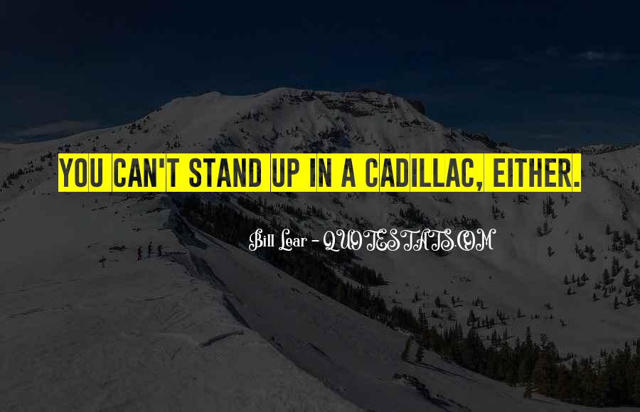 Quotes About Cadillacs #1626238