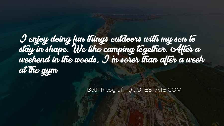 Quotes About Camping #527489