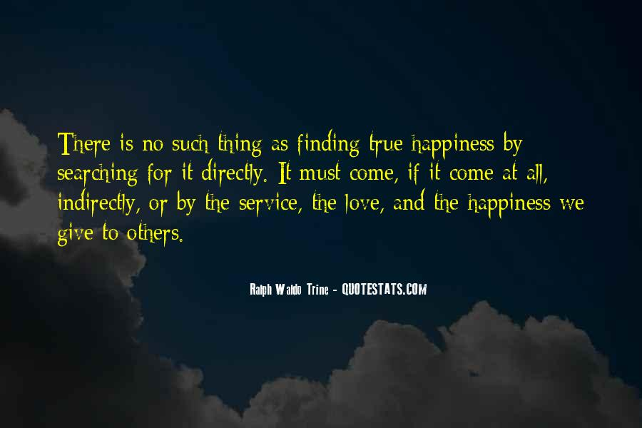 Quotes About True Happiness And Love #1778812
