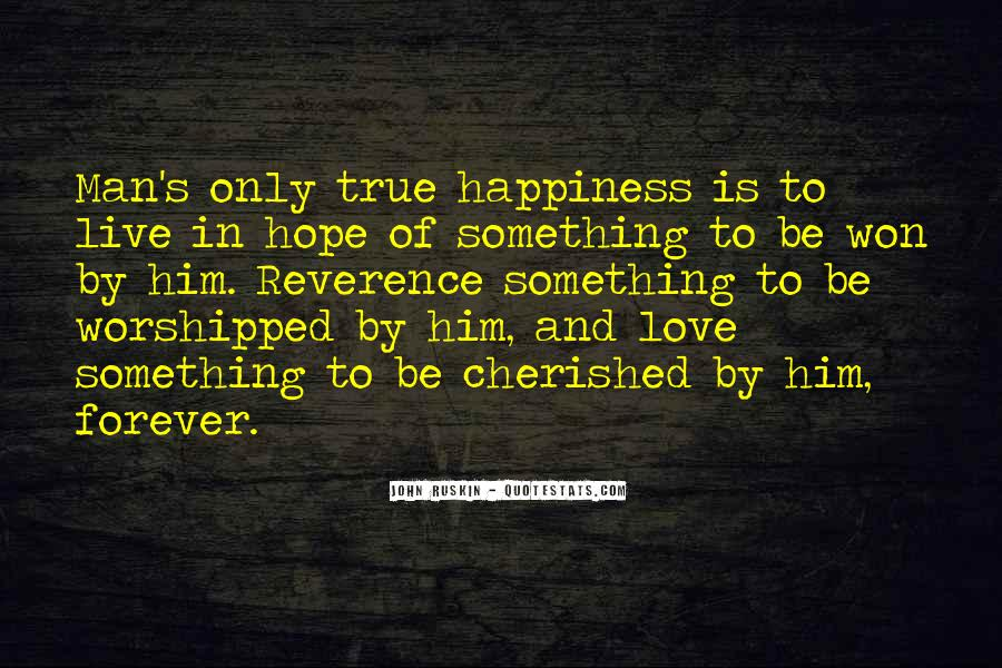 Quotes About True Happiness And Love #1853990