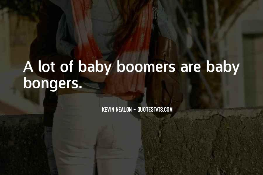 Quotes About Boomers #763702