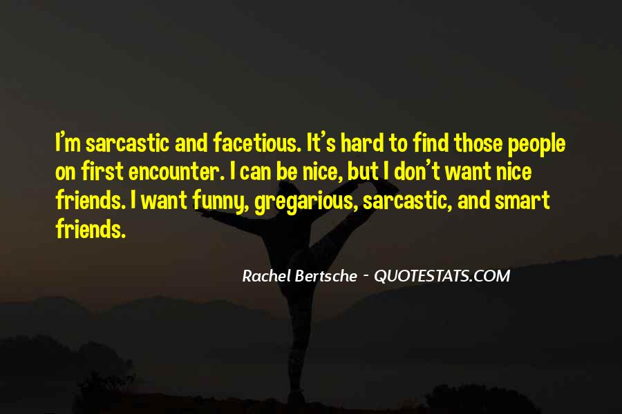 Quotes About Facetious #1716853