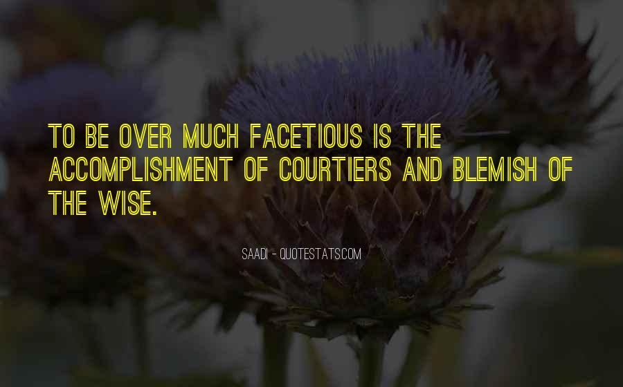Quotes About Facetious #726119