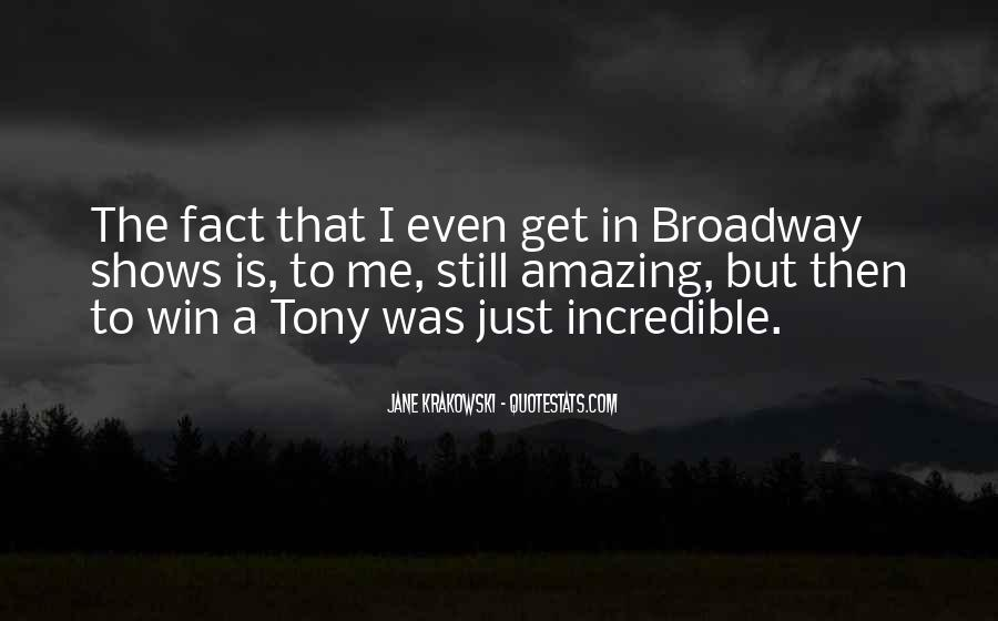 Quotes About Broadway Shows #1172532