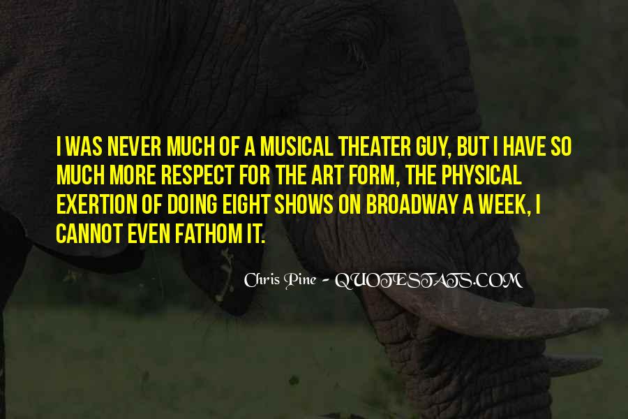 Quotes About Broadway Shows #1176219
