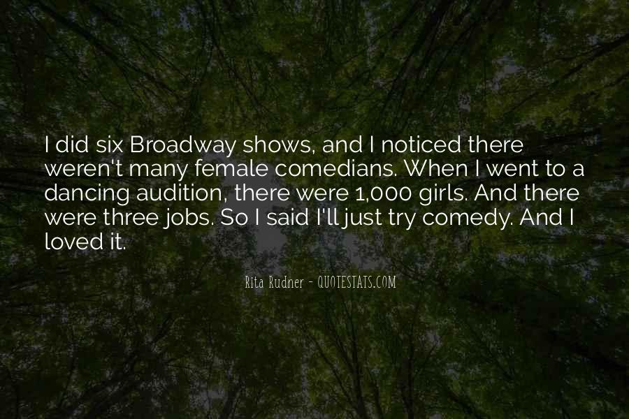 Quotes About Broadway Shows #1215232