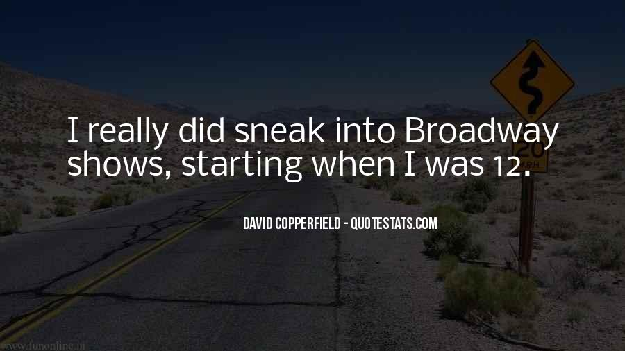 Quotes About Broadway Shows #1262474