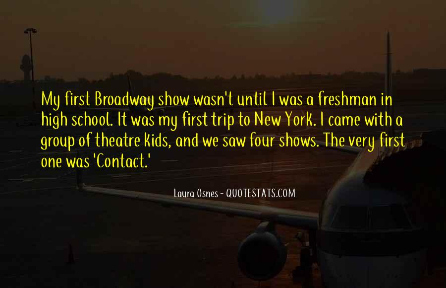 Quotes About Broadway Shows #1526425