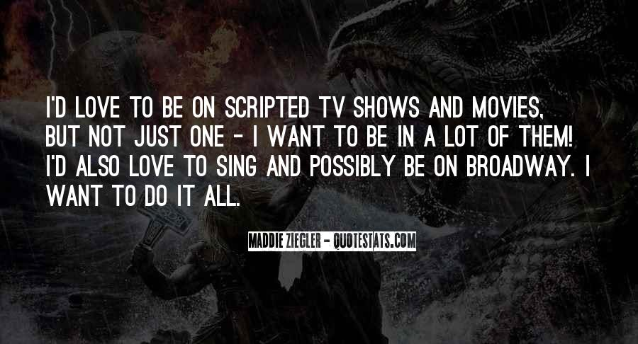 Quotes About Broadway Shows #1625034
